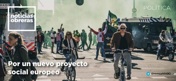 Por un nuevo proyecto social europeo
