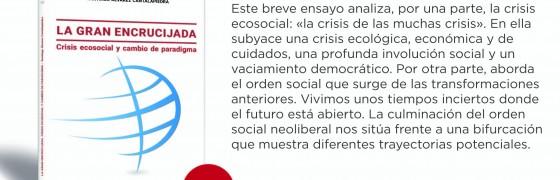 Novedad editorial | La gran encrucijada. Crisis ecosocial y cambio de paradigma