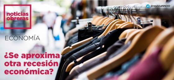 ¿Se aproxima otra recesión económica?