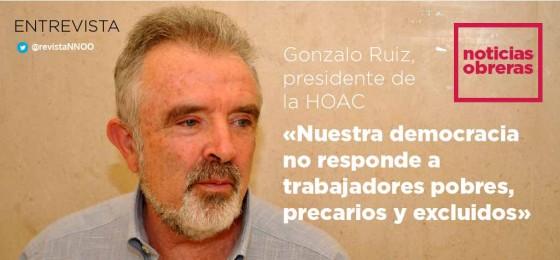 Gonzalo Ruiz, presidente de la HOAC: «Nuestra democracia no está dando respuesta a los trabajadores pobres, precarios y excluidos»