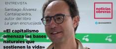 Santiago Álvarez Cantalapiedra: «El capitalismo amenaza las bases naturales que sostienen la vida»