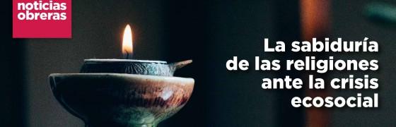 Tema del Mes | La sabiduría de las religiones ante la crisis ecosocial