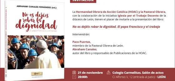 León | Presentación del libro «No os dejéis robar la dignidad»