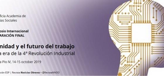 La dignidad y el futuro del trabajo en la era de la 4ª Revolución Industrial