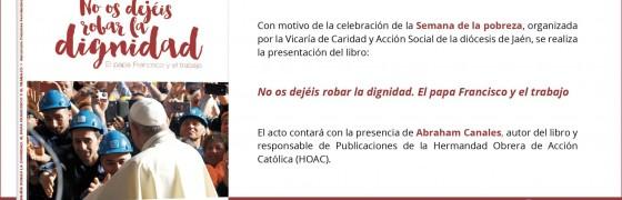 Jaén | Presentación del libro No os dejéis robar la dignidad en la Semana de la Pobreza