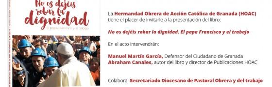 Granada | La HOAC presenta el libro de Francisco y el trabajo: No os dejéis robar la dignidad