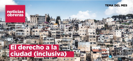 El derecho a la ciudad (inclusiva)
