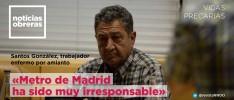 Santos González, trabajador enfermo por amianto: «Metro de Madrid ha sido muy irresponsable»
