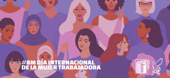 #8M2020 | Convocatorias del #8M, mensaje del Movimiento Mundial de Trabajadores Cristianos y contenidos de publicaciones HOAC