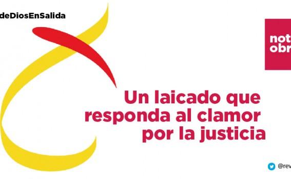 Un laicado que responda al clamor por la justicia #PueblodeDiosEnsalida