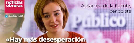 Alejandra de la Fuente, periodista: «Hay más desesperación que enfado por la situación laboral»
