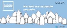 Nazaret era un pueblo pequeño
