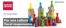 Por una cultura fiscal responsable