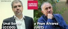 Unai Sordo: «Hay que consolidar un modelo laboral más justo»; Pepe Álvarez: «El Gobierno debe ser sensible a los más necesitados»
