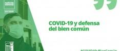 COVID-19 y defensa del bien común