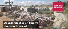 Asentamientos en Huelva sin escudo social