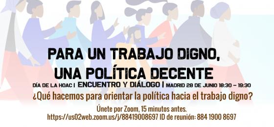 Madrid | ¿Qué podemos hacer para orientar la política hacia el trabajo digno?