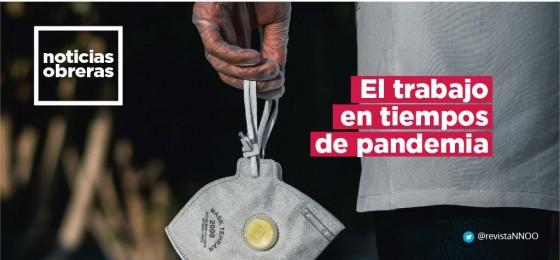 Noticias Obreras | El trabajo en tiempos de pandemia