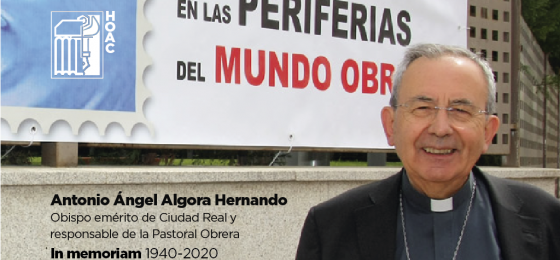 La HOAC manifiesta su profundo dolor ante el fallecimiento de Monseñor Antonio Algora