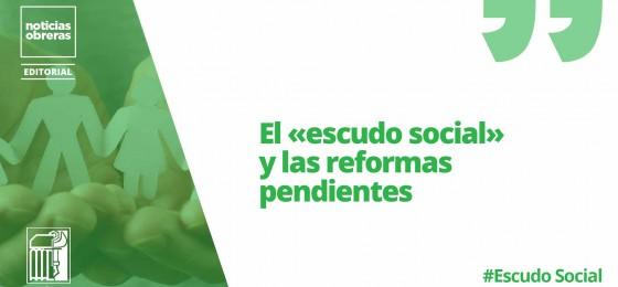 El «escudo social» y las reformas pendientes