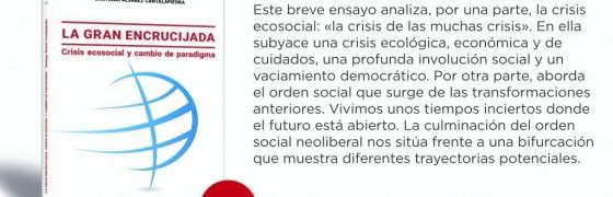 Zaragoza | Presentación del libro «La gran encrucijada. Crisis ecosocial y cambio de paradigma»