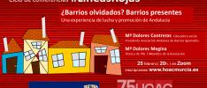 Murcia   Ciclo #LíneasRojas. ¿Barrios olvidados? Una experiencia de lucha y promoción de Andalucía