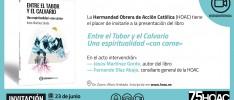 """Presentación del libro «Entre el Tabor y el Calvario. Una espiritualidad """"con carne""""» de Jesús Martínez Gordo"""
