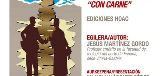 """Bilbao   Presentación del libro «Entre el Tabor y el Calvario. Una espiritualidad """"con carne""""» de Jesús Martínez Gordo"""