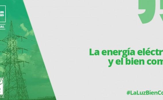 La energía eléctrica y el bien común